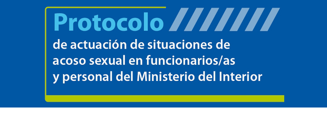 Protocolo de acoso sexual para funcionariado del Ministerio del Interior